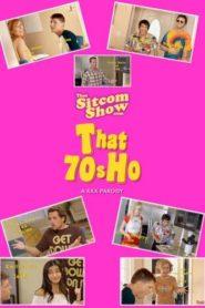That 70s Ho: A XXX Parody