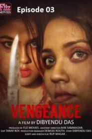+18 Vengeance 2019 Flizmovies S01E03 Web Series Watch Online