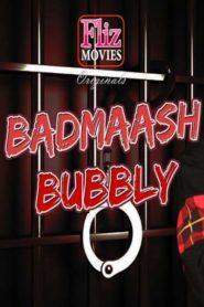 Badmash Bubbly 2019 Fliz Movies Watch Online