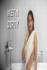 Wet N dirty 2019 Hindi Hot Short Video