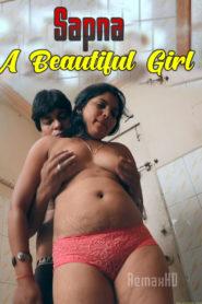 Sapna A Beautiful Girl (2020) DesiMasti Originals Hindi Short Film