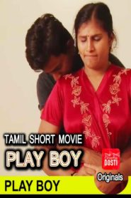 18+ Play Boy Tamil Short Flim Watch Online