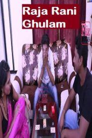 Raja Rani Ghulam 2020 Flizmovies S01E01 Web Series