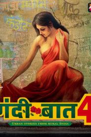 Gandi Baat Season 4 (2020) Hindi ALTBalaji Web Series (Ep 1-5) Watch Online
