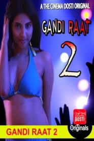 Gandi Raat 2 (2020) Hindi CinemaDosti Exclusive Short Film