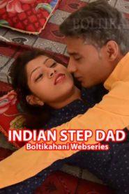 Indian Step Dad – BoltiKahani WEB Series