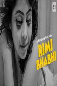 Rimi Bhabhi (2020) S01E01 ElectEcity WEB Series