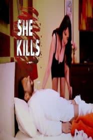 She Kills (2020) Sherlyn Chopra UNRATED Hindi Short Film
