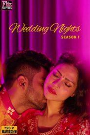 Wedding Nights S01E04 FlizMovies WEB Series